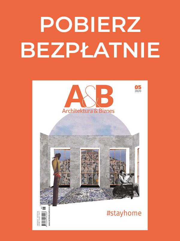 """Majowe SPECJALNE E-WYDANIE miesięcznika """"Architektura & Biznes"""""""