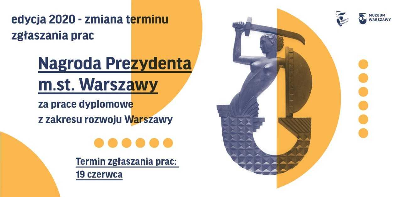 Nagroda Prezydenta m.st. Warszawy za prace dyplomowe z zakresu rozwoju Warszawy