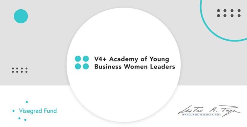 Weź udział w Akademii Młodych Liderek Biznesu V4+!
