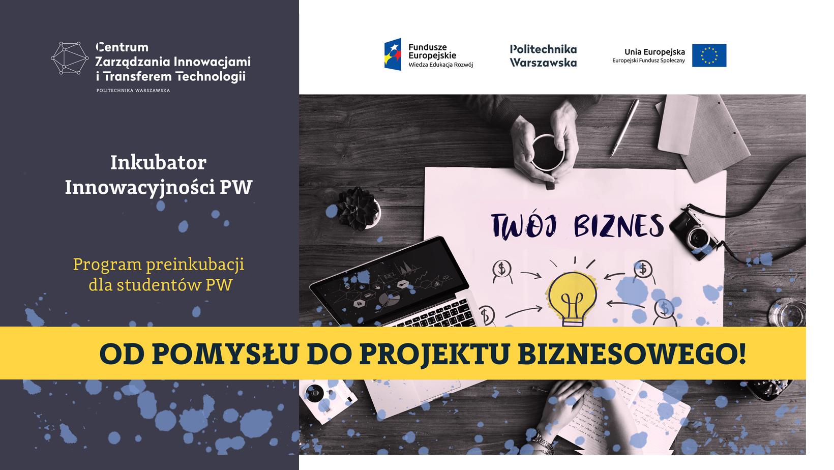 Rekrutacja: Od pomysłu do projektu biznesowego – dla studentów PW