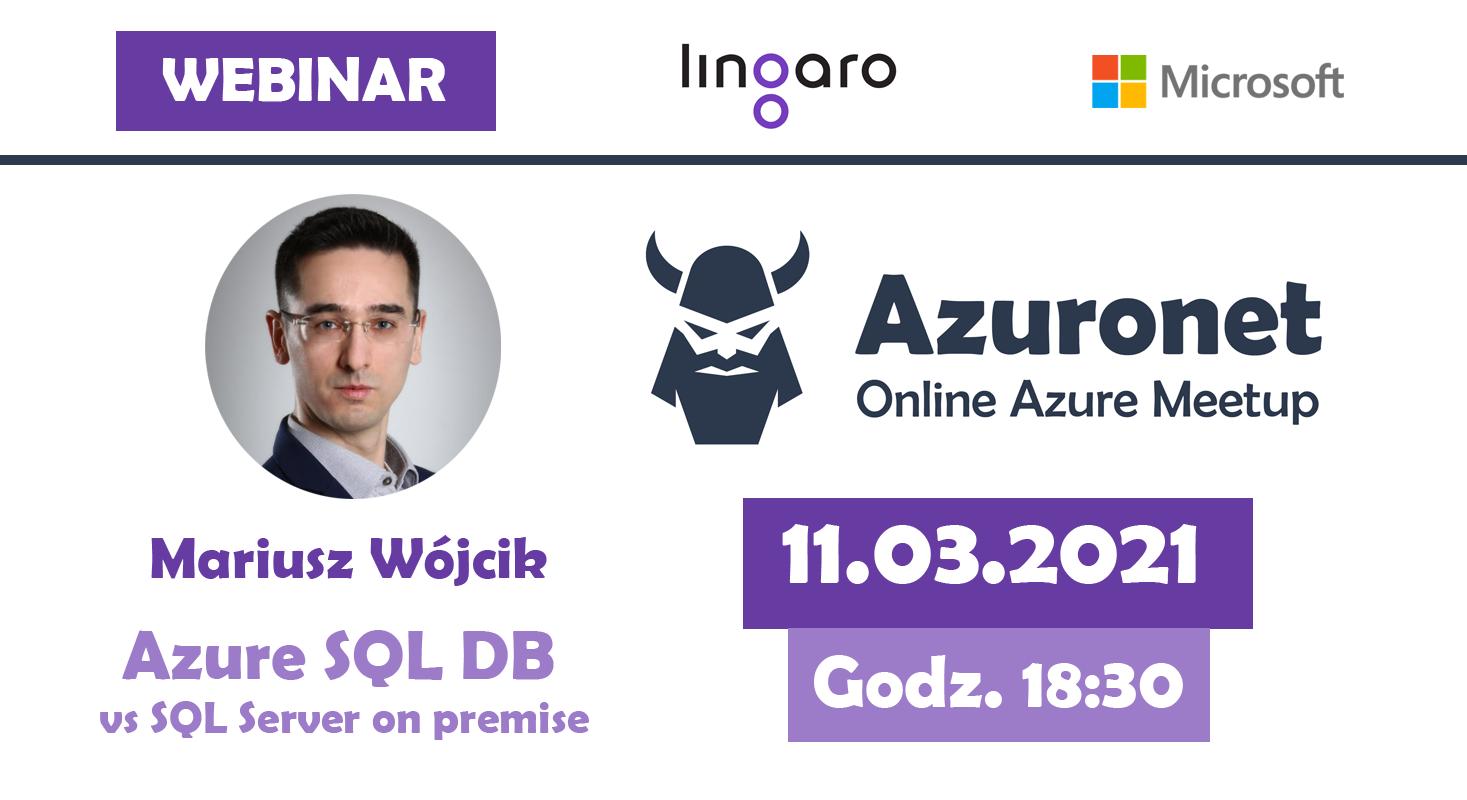 Poznaj bazy danych w Azure podczas: Azuronet - Online Azure Meetup #20