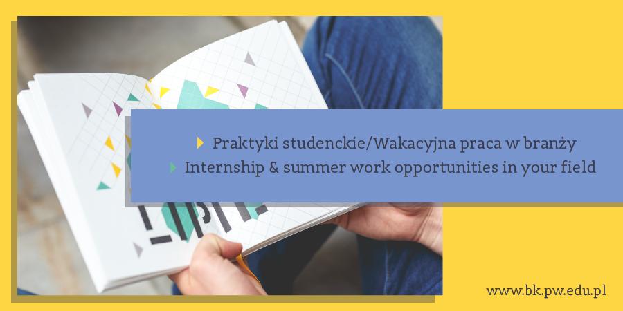Oferty dla studentów poszukujących praktyk oraz wakacyjnej pracy w interesujących branżach