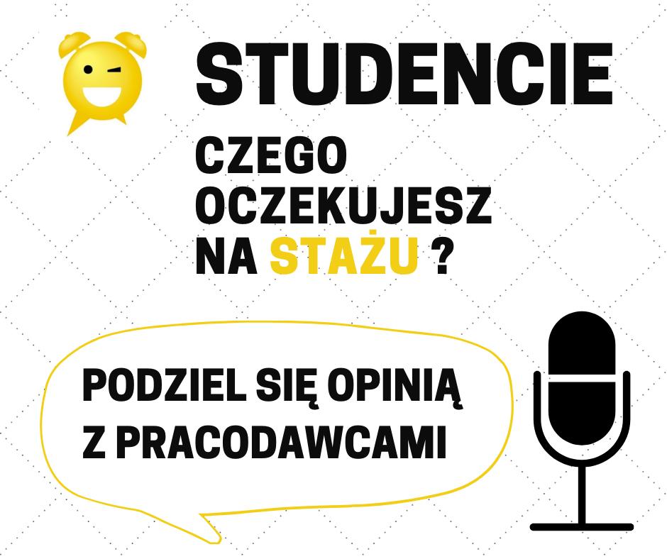 Stażyści mają głos - zaproszenie do badania preferencji studentów względem ofert stażowych na rynku pracy